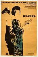 1965 Jacek Neugebauer (1934-): Gejsza. Az én Kis Gésám Cím? Amerikai Film Lengyelországi Plakátja. Shirley MacLaine F?sz - Other Collections
