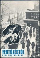 1972 'Fert?zést?l óvja Embertársait' Egészségügyi Felvilágosító Központ Kisplakát, 24x16,5 Cm - Other Collections