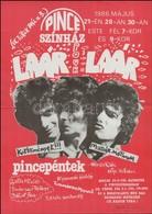 1986 Pince Színház Laár Pour Laár Társulat ( Laár András, Galla Miklós, Dolák-Saly Róbert, Bálint Bea) El?adásának Plaká - Other Collections