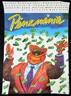 1989 Pénzmánia, Amerikai Film Plakát, Jelzett (Molnár F.), , 81x56,5 Cm / Million Dollar Mystery Movie Poster, Signed, 8 - Other Collections