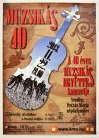 2013 '40 éves A Muzsikás Együttes' - Reklámplakát, Oldalán Kis Gy?r?dés, Szakadás, 59x42 Cm - Other Collections