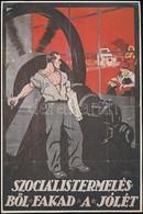 Földes Imre-Végh Gusztáv: 'Szociális Termelésb?l Fakad A Jólét' Plakátjának Modern Ofszet Reprintje, 28,5x19 Cm - Other Collections