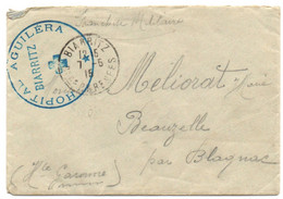 Franchise Militaire Sur Lettre De 1915 Cachet Hôpital Aguilera Biarritz - WW I