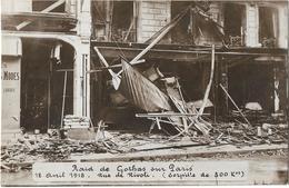 Paris - Raid De Gothas Sur Paris 12 Avril 1918 - Rue De Rivoli (Carte Photo) - Autres