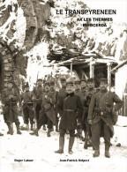 Chemin De Fer, Ariège, Pyrénées Orientales, Espagne, Construction Du Transpyrénéen Ax Les Thermes à Puigcerda (1908-1929 - Histoire