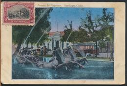 °°° 10996 - CILE CHILE - SANTIAGO - FUENTE DE NEPTUNO - 1910 With Stamps °°° - Cile