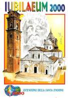 [MD1499] CPM - IUBILAEUM 2000 - OSTENSIONE DELLA SINDONE - CATTEDRALE S. GIOVANNI BATTISTA - CON ANNULLO 12.8.2000 - NV - Cristianesimo