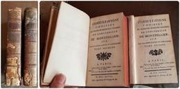 CONSULTATIONS CHOISIES De PLUSIEURS MEDECINS CELEBRES DE L 'UNIVERSITE DE MONTPELLIER. Tome 1 Et 2. Edition De 1748 - 1701-1800