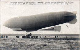 """Aerostation Militaire - Le Dirigeable  """"Patrie"""" Construit Par MM Lebaudy  (105536) - Dirigibili"""