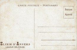 ANTWERPEN-PUBLICITE ELIXIR D'ANVERS-LIQUEUR-BALSAM APERITIF-AU RECTO BATEAU-PHARE -alcool-marine - Antwerpen
