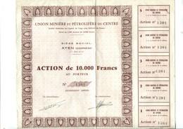 AYEN (corrèze) - Union Minière Et Pétrolière Du Centre - Action De 10 000 Francs Au Porteur + 5 Coupons - Aandelen