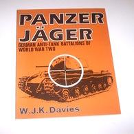 WWII Davies Panzer Jager - German Anti-tank Battalions 1^ Ed. 1979 - Documenti