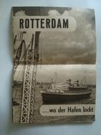 ROTTERDAM WO DER HAFEN LOCKT - HOLLAND, NETHERLANDS, THE GATE OF THE WORLD, 1953. - Dépliants Touristiques