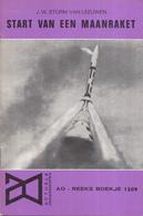 AO-reeks Boekje 1209 - J.W. Storm Van Leeuwen: Start Van Een Maanraket - 19-04-1968 - History