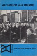 AO-reeks Boekje 1129 - C.J.J. Wiedhaup: Van Troontrede Naar Kroonrede - 23-09-1966 - Histoire