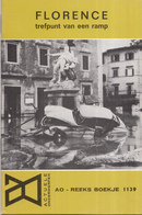 AO-reeks Boekje 1139 - Tjitte De Vries: Florence Trefpunt Van Een Ramp - 02-12-1966 - History