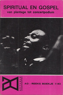 AO-reeks Boekje 1142 - Constant Wallagh: Spiritual En Gospel Vanplantage Tot Concertpodium - 23-12-1966 - History