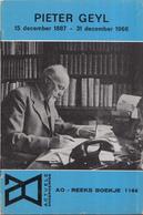 AO-reeks Boekje 1146 - Dr. H.W. Von Der Dunk: Pieter Geyl 1887 - 1966  - 20-01-1967 - Geschiedenis