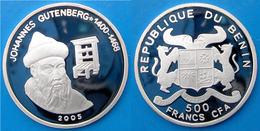 BENIN 500 F 2005 ARGENTO PROOF SILVER JOHANNES GUTENBERG IMPORTANT INVENTOR PESO 7g TITOLO 0,999 CONSERVAZIONE FONDO SPE - Benin