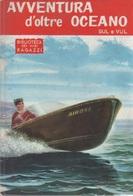 Avventura D'oltre Oceano - Sul E Vul - Libri, Riviste, Fumetti