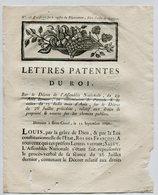 Lettre Patentes Du Roi 1790 - Relatif Aux Droits De Propriété & Voirie Sur Les Chemins Publics (Voir état) - Decrees & Laws