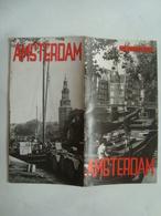 AMSTERDAM. DIE NEDERLANDE - HOLLAND, 1955 APROX. FOLD-OUT MAP. - Toeristische Brochures