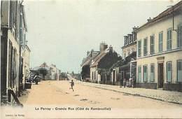 - Yvelines -ref-B650- Le Perray - Grande Rue - Côté De Rambouillet - Carte Colorisee Bon Etat - - Le Perray En Yvelines