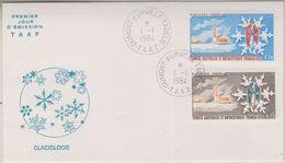 TAAF 1984 Glaciologie 2v FDC  (38539) - FDC