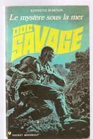 Science Fiction DOC SAVAGE Le Mystère Sous La Mer N°106/27 Par KENNETH ROBESON POCKET MARABOUT De 1972 - Marabout SF