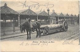 Anvers NA50: Un Chariot Du Port 1903 - Antwerpen