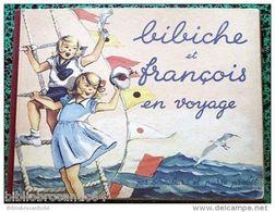 *BIBICHE Et FRANCOIS En VOYAGE*  Par BLANCHARD Et Pierre PROBST (E.O.1948) - Livres, BD, Revues