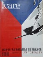ICARE N° 131 REVUE DE L'AVIATION FRANÇAISE : 1939-40 LA BATAILLE DE FRANCE V XV : LES TCHEQUES - Luchtvaart
