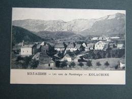 MONTENEGRO CRNA GORA KOLASIN LES VUES DE MONTENEGRO - KOLACHINE - IZDANJE MARASA DUKICA - Montenegro