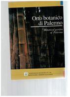 ORTO BOTANICO DI PALERMO BOTANICAL GARDEN OF PALERMO BROCHURE COMUNE - Libri, Riviste, Fumetti