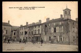 PAGNY SUR MOSELLE - Bombardé - Place De L'Hôtel De Ville - Guerre De 1914-1918 - Otros Municipios