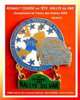 "SUPER PIN'S RALLYE RENAULT : CHAMPIONNAT De FRANCE Des RALLYES 96, RENAULT COURSE En TÊTE, RALLYE Du ""VAR"", 4X3,5 - Renault"