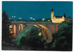 Luxembourg Lussemburgo La Nuit Pont Adolphe Et Caisse D'Epargne Viaggiata 1969 - Lussemburgo - Città