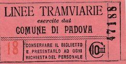 15982) BIGLIETTO LINEE TRAMVIARIE COMUNE DI PADOVA SENZA DATA MA CREDO 1947 CIRCA - Tranvías