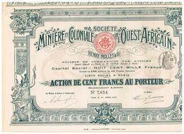 Action Ancienne - Sté Minière Et Coloniale De L'Ouest-Africain - Titre De 1908 -  N°6392 - Afrique