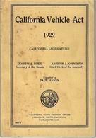 1929-  Petit Livre De 212 Pages, Complet,  CALIFORNIA VEHICLE ACT - Livres, BD, Revues