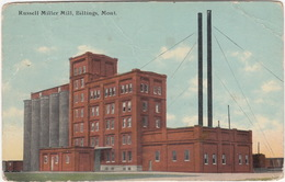 Russell Miller Mill, Billings, Mont. - (1914 Montana, USA To Nij Beets Fr., Netherland/Holland) - Billings