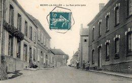 89 YONNE - MERRY LA VALLEE La Rue Principale - Francia