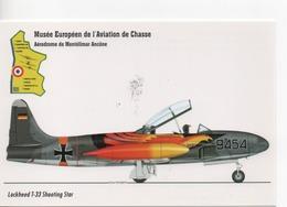CPM.Musée Européen De L'Aviation De Chasse.2000.Lockheed T-33 9454 - 1946-....: Moderne
