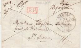 LSC Lettre Cachet PP Port Payé TARTAS Landes 21/3/1842 Pour St Sever Passe Mont De Marsan - Marcophilie (Lettres)