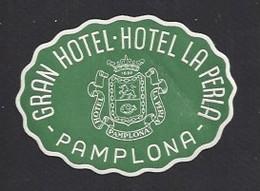 étiquette Valise  -  Hôtel La Perla    à  Pamplona (Pampelune)      Espagne - Hotel Labels