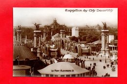 Paris : Exposition Des Arts Décoratifs En 1925 .Le Pont Alexandre III,  Cpa Animée - Tentoonstellingen