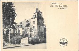 Virelles NA6: Auberge A.N. De L'Eau Blanche - Chimay