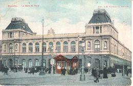 Bruxelles - CPA - Brussel - Gare Du Nord - Spoorwegen, Stations