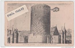 18 Bourges - Cpa / Bourges Ancien - La Grosse Tour. - Bourges