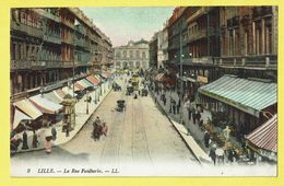 * Lille - Rijsel (Dép 59 - Nord - France) * (LL, Nr 9) La Rue Faidherbe, Tram, Vicinal, Animée, Couleur, Rare - Lille